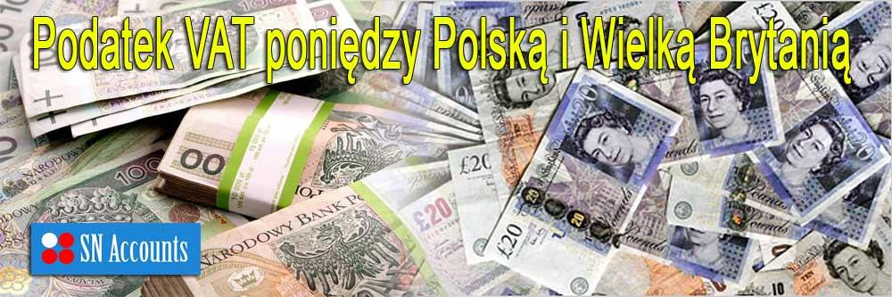 Podatek VAT pomiędzy Polską i Wielką Brytanią