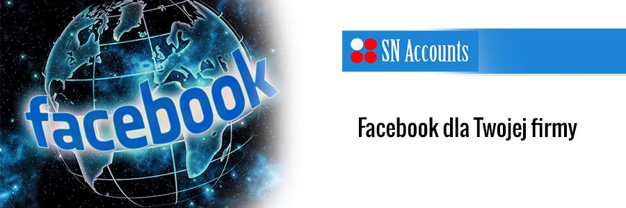 Facebook dla Twojej firmy