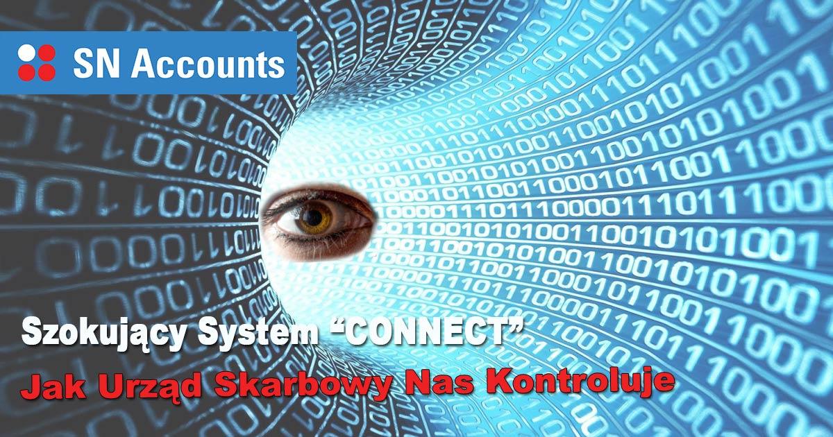 System CONNECT – Jak Urząd Skarbowy Nas Kontroluje