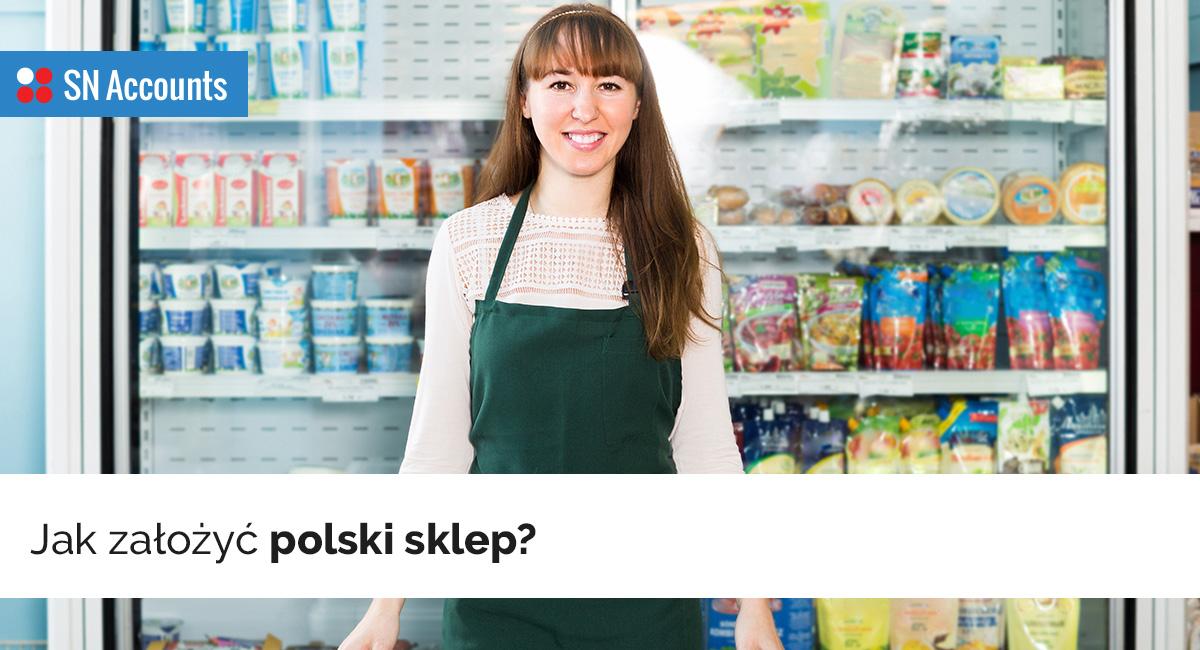 Jak założyć polski sklep – plan działania w 10 krokach