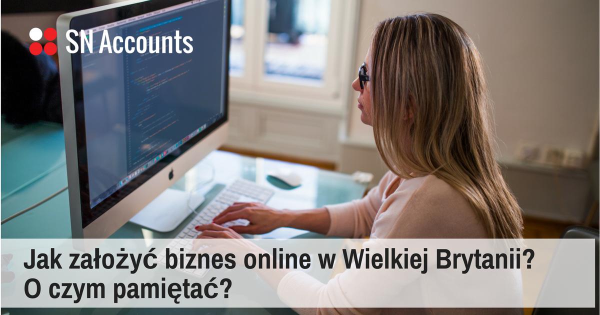 46776bf92c2a39 Jak założyć biznes online w Wielkiej Brytanii? O czym pamiętać?