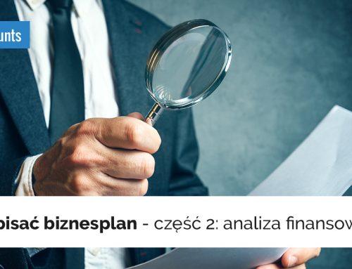 Jak napisać biznesplan – część 2: analiza finansowa