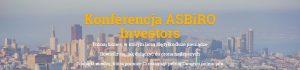 Konferencja Asbiro Investors
